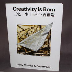 Creativity is Born - Issey Miyake and Reality Lab.