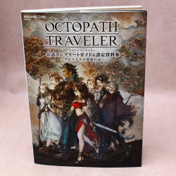 OCTOPATH TRAVELER Official Complete Guide and Setting Book