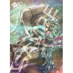 BORDER BREAK 10TH MEMORIAL BOOK