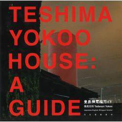 Teshima Yokoo House - A Guide - Tadanori Yokoo