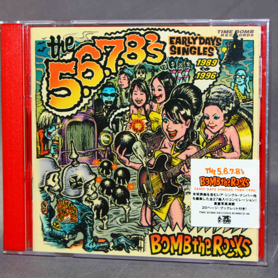 5.6.7.8's Bomb The Rocks Early Days Singles