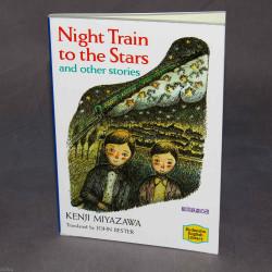 Kenji Miyazawa Night Train to the Stars and Other Stories